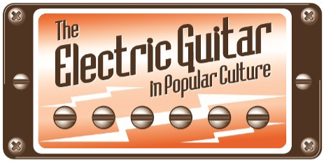 The Electric Guitar in Popular Culture Conference
