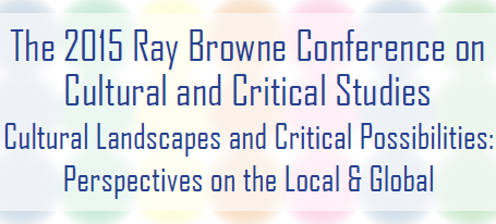 Ray Browne Conference on Cultural and Critical Studies