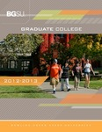 BGSU Graduate College 2012-2013 Catalog by Bowling Green State University - Main Campus