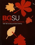 BGSU 1997-1998-1999 Undergraduate Catalog by Bowling Green State University - Main Campus