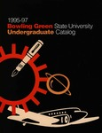 BGSU 1995-1996-1997 Undergraduate Catalog by Bowling Green State University - Main Campus