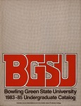 BGSU 1983-1984-1985 Undergraduate Catalog by Bowling Green State University