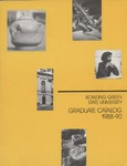 Graduate Catalog 1988-90 by Bowling Green State University