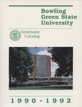 Graduate Catalog 1990-1992 by Bowling Green State University - Main Campus