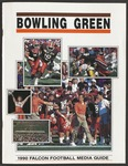 BGSU Football Media Guide 1990 by Bowling Green State University. Department of Athletics