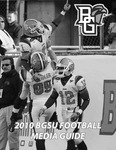 BGSU Football Media Guide: 2010 by Bowling Green State University. Department of Athletics