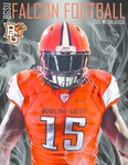 BGSU Football Media Guide: 2015 by Bowling Green State University. Department of Athletics