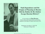 Path Dependence and the Origins of Planning in Russia: Did the Bolshevik Revolution Escape Russian History?