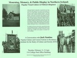 Mourning, Memory, & Public Display in Northern Ireland: Popular Visual Culture & Political Allegiance