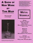 Metal Vessels by Tom Muir