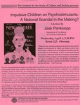 Impulsive Children on Psychostimulants: A National Scandal in the Making? by Jaak Panksepp