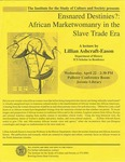 Ensnared Destinies?: African Marketwomanry in the Slave Trade Era