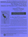 The Making of Mestizaje: Ethnicity and Narrative in the Andean Region