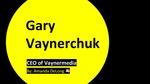 Vaynermedia: Gary Vaynerchuk