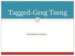 Tagged: Greg Tseng by Erika Nanez