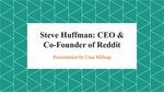 Reddit: Steve Huffman