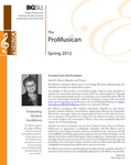 ProMusica Newsletter, Spring 2012 by BGSU College of Musical Arts