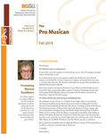 ProMusica Newsletter, Fall 2014 by BGSU College of Musical Arts
